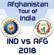 Afghanistan tour of India 2018